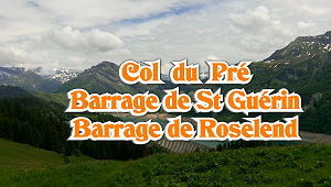 Col du Pré, lac de St Guérin à vélo